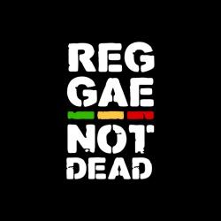 Reggae Not Dead - nadruk wzoru